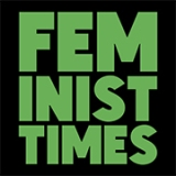 Goodbye, Feminist Times … for now