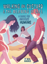 Review: 'Walking on Custard & The Meaning of Life' by NeilHughes