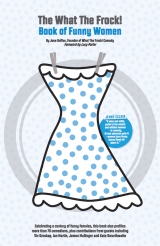Review: 'The What The Frock! Book of Funny Women' by JaneDuffus